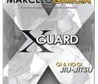 LIBRO THE X GUARD - GI & NO GI JIU JITSU (ingles)