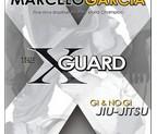 LIBRO THE X GUARD - GI & NO GI JIU JITSU (ingles)